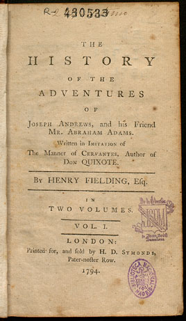 The history of the adventures of Joseph Andrews and his friend Mr. Abraham Adams: written in imitation of the manner of Cervantes author of Don Quixote